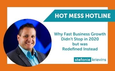 Why Fast Business Growth Didn't Stop in 2020 but was Redefined Instead