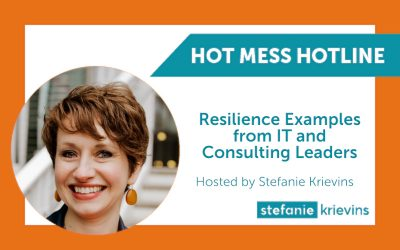 Resilience Examples from IT and Consulting Leaders